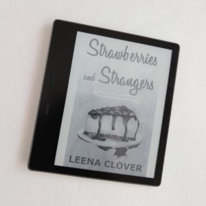 Strawberries and Strangers by Leena Clover