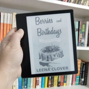 Berries and Birthdays by Leena Clover