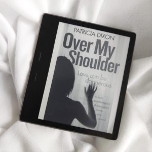 Over My Shoulder by Patricia Dixon