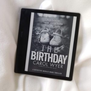 The Birthday by Carol Wyer