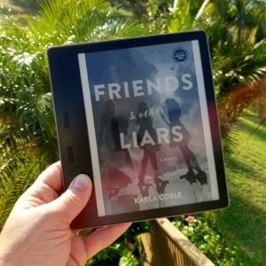 Friends and Other Liars by Kaela Coble