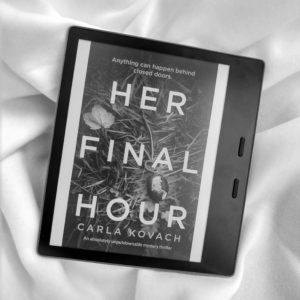 Her Final Hour by Carla Kovach