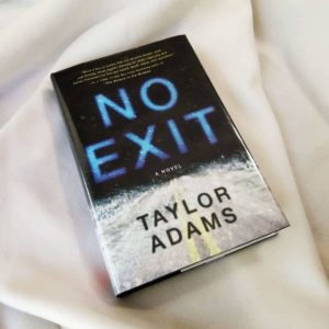 No Exit by Taylor Adams