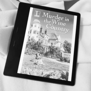 Murder in the Wine Country by Janet Finsilver