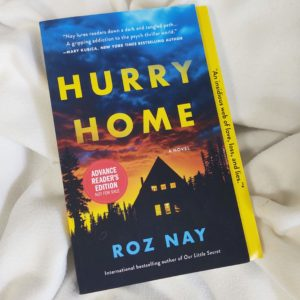 Hurry Home by Roz Nay