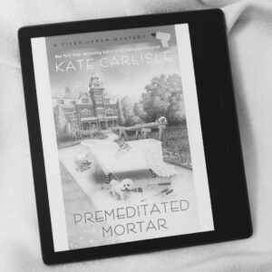 Premeditated Mortar by Kate Carlisle